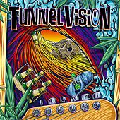 Tunnel Vision by Tunnel Vision
