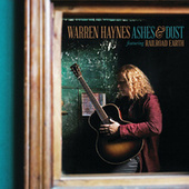 Ashes & Dust by Warren Haynes