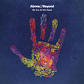 We Are All We Need by Above & Beyond