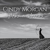 Bows & Arrows by Cindy Morgan