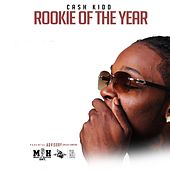 Rookie of the Year by Cash Kidd