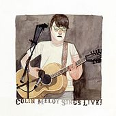 Colin Meloy Sings Live! by Colin Meloy