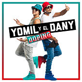 Doping by Yomil y El Dany