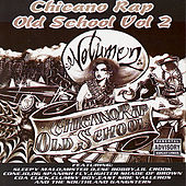 Chicano Rap Old School : Volume 2 by Various Artists