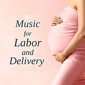 Music for Labor and Delivery - Soothing Piano Music for Labor and Delivery for Pregnant Mothers & Reduce Stress by Hypnobirthing Music Company