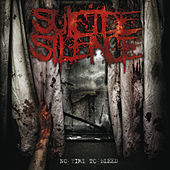 No Time to Bleed by Suicide Silence