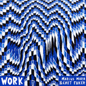 Work EP by Chet Faker