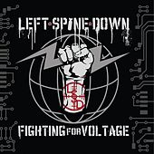 Fighting for Voltage by Left Spine Down