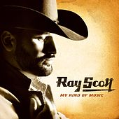 My Kind Of Music by Ray Scott