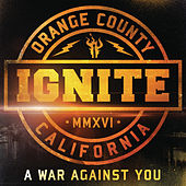 A War Against You by Ignite
