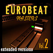 Eurobeat Masters Vol. 2 by Various Artists