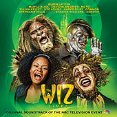 The Wiz LIVE! Original Soundtrack of the NBC Television Event by Original Television Cast of the Wiz LIVE!