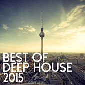 Best Of Deep House 2015 by Best Of Deep House