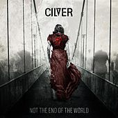 Not The End Of The World by Cilver