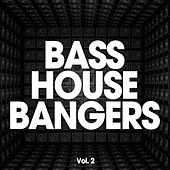 Bass House Bangers, Vol. 2 by Various Artists