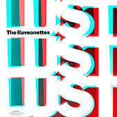 Lust Lust Lust (Deluxe) by The Raveonettes