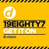 Get It on by 19eighty7