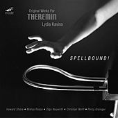 Spellbound! Original Works For Theremin by Various Artists