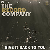 Give It Back To You by The Record Company