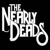 Holding on for Life by The Nearly Deads