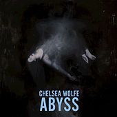 Abyss (Deluxe Edition) by Chelsea Wolfe