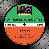 Playlist: The Best Of The Atlantic Years by Hall & Oates
