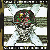 Speak English or Die (30th Anniversary Edition) by S.O.D.