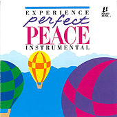 Perfect Peace: Instrumental by Interludes by Integrity Worship Musicians