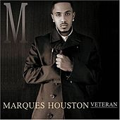 Veteran by Marques Houston