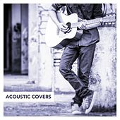 Acoustic Covers by Various Artists