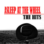 The Hits by Asleep at the Wheel