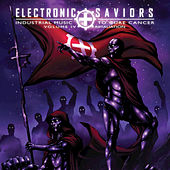 Electronic Saviors; Industrial Music to Cure Cancer, Vol. IV: Retaliation by Various Artists