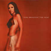 The Heat by Toni Braxton