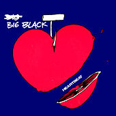 Heartbeat (Remastered) by Big Black