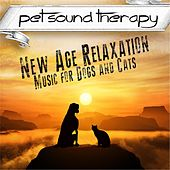 New Age Relaxation: Music for Dogs and Cats by Pet Sound Therapy