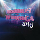 Premios Tu Música by Various Artists