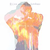 Walking on Fire by Rilan