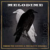 Where the Sinners & the Saints Collide (Deluxe Edition) by Melodime