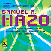 Samuel R. Hazo: Works for Concert Band by Various Artists