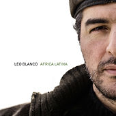 Africa Latina by Leo Blanco