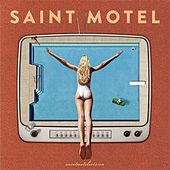 Move by Saint Motel