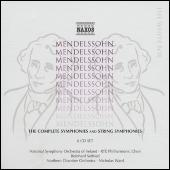 The Complete Symphonies and String Symphonies by Felix Mendelssohn