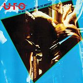 The Wild, the Willing and the Innocent (2009 Remaster) by UFO