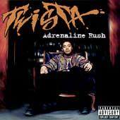 Adrenaline Rush by Twista