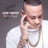 Necesito Ayuda by Jacob Forever
