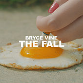 The Fall by Bryce Vine