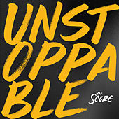 Unstoppable EP by The Score