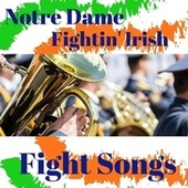 Notre Dame Fight Songs by Alumni Marching Band