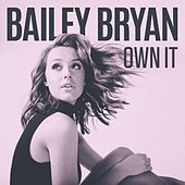 Own It by Bailey Bryan