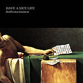 Deathconsciousness by Have A Nice Life